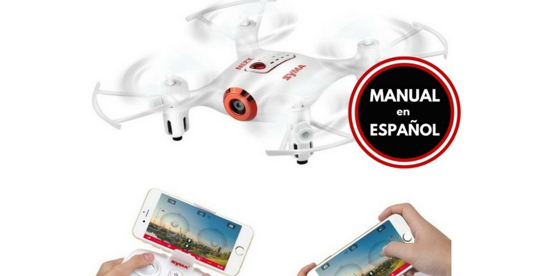 Drone Syma X21W FPV control del UAV desde el movil Manual Español