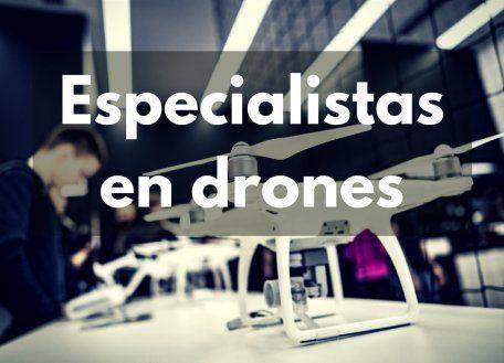 Especialistas en drones