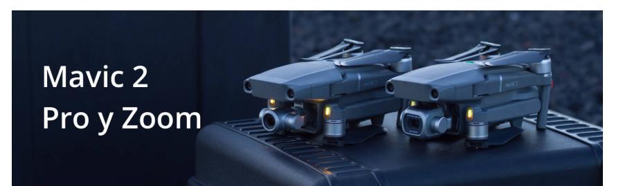 Nuevo dron DJI Mavic 2 Pro y Zoom
