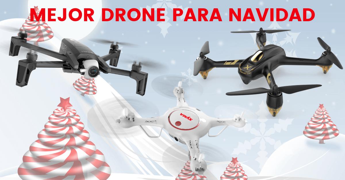 mejor drone para regalar navidad reyes 2018