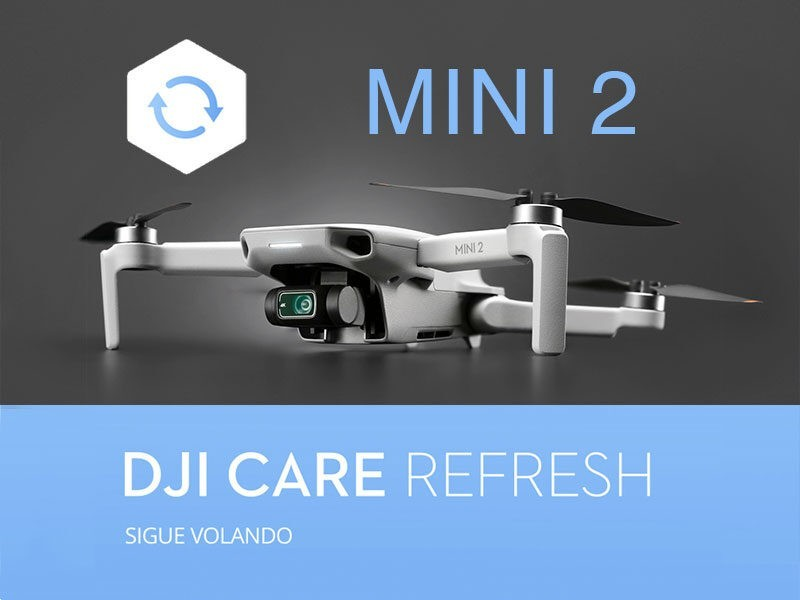 DJI MINI 2 Care Refresh - Sigue volando